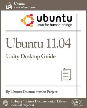 Ubuntu 11 04 Unity Desktop Guide PDF