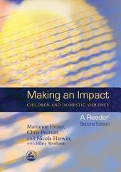 Making an Impact - Children and Domestic Violence: A Reader, Edition 2