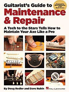 Guitarist s Guide to Maintenance   Repair PDF