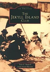 The Jekyll Island Club Book