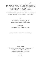Direct and alternating current manual: with directions for testing and a discussion of the theory of electrical apparatus