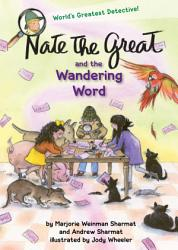 Nate the Great and the Wandering Word PDF