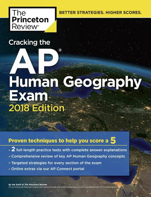 Cracking the AP Human Geography Exam  2018 Edition