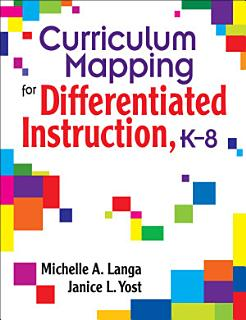 Curriculum Mapping for Differentiated Instruction  K 8 Book