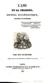 L'Ami de la religion: journal ecclésiastique, politique et littéraire ..., Volumes117à119