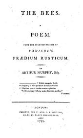 The Bees: A Poem from the Fourteenth Book of Vaniere's Prædium Rusticum
