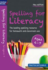 Spelling for Literacy for ages 6-7