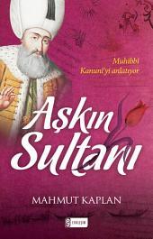 Aşkın Sultanı