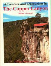 Adventure and Ecotourism in the Copper Canyon