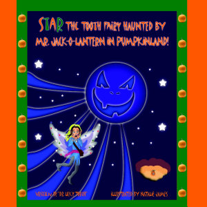 Star the Tooth Fairy Haunted by Mr  Jack O Lantern in Pumpkinland  PDF