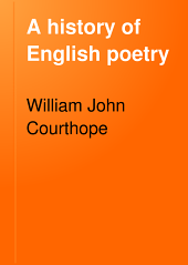 A History of English Poetry: Volume 3