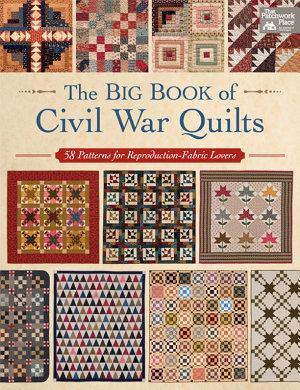 The Big Book of Civil War Quilts PDF