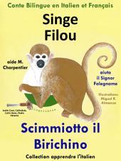 Singe Filou aide M. Charpentier - Scimmiotto il Birichino Aiuta il Signor Falegname: Conte Bilingue en Italien et Français