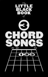 The Little Black Book of 3-Chord Songs