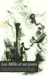 Les Mille et un jours: contes persans, turcs, et chinois