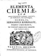 Elementa chemiae ...