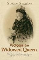 Victoria the Widowed Queen PDF