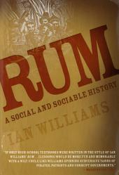 Rum: A Social and Sociable History of the Real Spirit of 1776