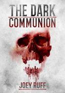 The Dark Communion PDF