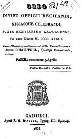 Ordo Divini Officii recitandi, Missasque celebrandi, juxta Breviarium Cadurcense, pro A.D.1833