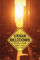 Urban Meltdown