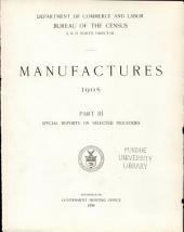 Census of Manufactures: Part 3