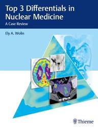 Top 3 Differentials In Nuclear Medicine Book PDF