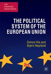 The Political System of the European Union: Edition 3