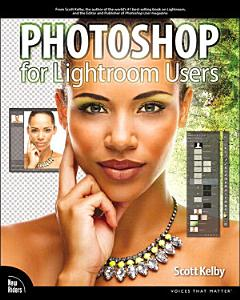 Photoshop for Lightroom Users Book