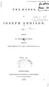 The Works of Joseph Addison: The Spectator, no. 315-635