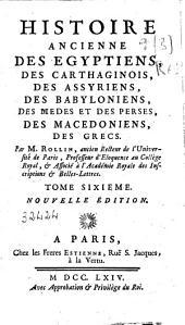 Histoire ancienne des egyptiens, des carthaginois, des assyriens, des babyloniens, des medes et perses, des macedoniens, des grecs