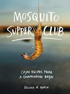 Mosquito Supper Club Book