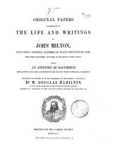 Original papers illustrative of the life and writings of John Milton, including 16 letters of State written by him, ed. by W.D. Hamilton