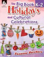 The Big Book of Holidays and Cultural Celebrations Levels K 2 PDF