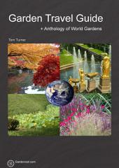 Garden Travel Guide: how to find garden tours when the weather is good