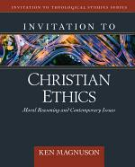Invitation to Christian Ethics