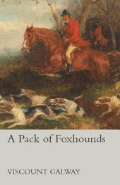 A Pack of Foxhounds
