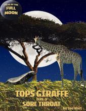 Tops Giraffe Has a Sore Throat