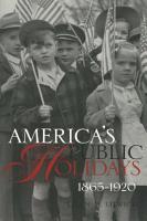 America s Public Holidays  1865 1920 PDF