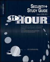 Eleventh Hour Security+: Exam SY0-201 Study Guide