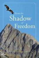 From the Shadow of Freedom PDF