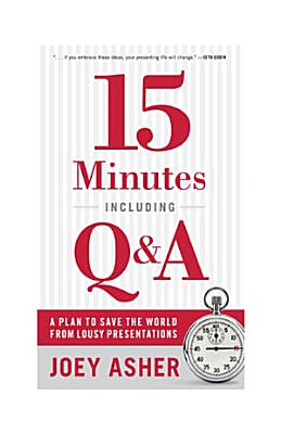 15 Minutes Including Q and A