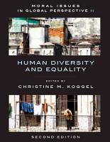 Moral Issues in Global Perspective   Volume 2  Human Diversity and Equality   Second Edition PDF