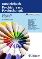 Kurzlehrbuch Psychiatrie und Psychotherapie PDF