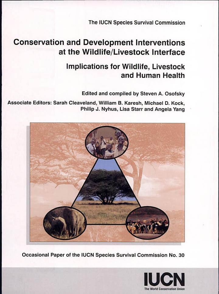 Conservation and Development Interventions at the Wildlife/livestock Interface