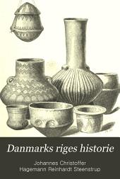 Danmarks riges historie: Bind 1