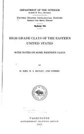 High-grade Clays of the Eastern United States: With Notes on Some Western Clays, Volume 8, Issue 708