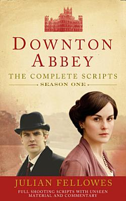 Downton Abbey  Series 1 Scripts  Official