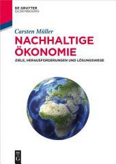 Nachhaltige Ökonomie: Ziele, Herausforderungen und Lösungswege