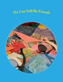 We Can Still Be Friends PDF
